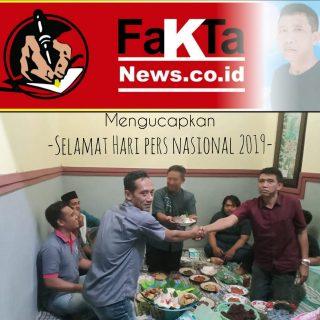 Kru & Keluarga besar Faktanews.co.id. Mengucapkan Selamat HPN 2019