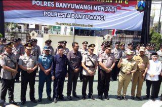 Polres Banyuwangi Naik Jadi Polresta,Taufik Gantikan Jabatan Arman.