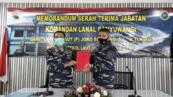 Serah Terima Danlanal Banyuwangi Kepada Eros Wasis, Joko Setiyono Tempati Tugas di Markas Komando Armada III