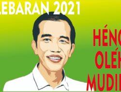 Jokowi Nyampèkaken Larangan Mudik Lebaran Kanggo Medot Alur Penularan Covid 19