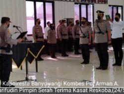 Kasat Reskoba Polresta Banyuwangi Diserah Terimakan Kepada AKP Rudi Prabowo