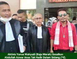 Yunus Protes Eks Bupati Anas Sudah 2 Kali Mangkir Sidang Covid-19