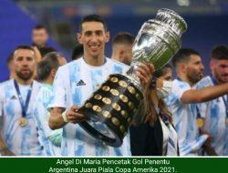 Gol Angel Di Maria Bawa Argentina Juara Copa America Kalahkan Brazil