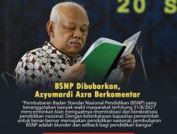 Guru Besar UIN Syarif Hidayatullah : Pembubaran Badan Standar Nasional Pendidikan BSNP Blunder Pemerintah